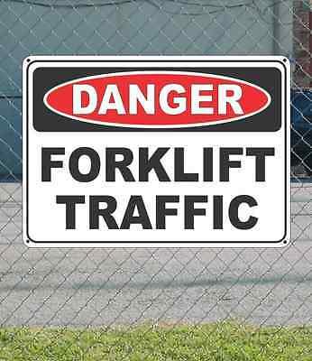 "DANGER Forklift Traffic - OSHA Safety SIGN 10"" x 14"""