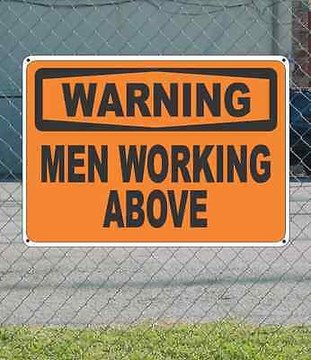 Warning Men Working Above Osha Safety Sign 10 X 14