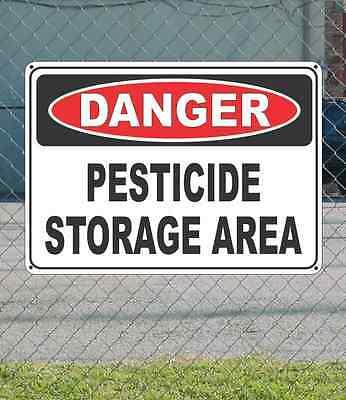 "DANGER Pesticide Storage Area - OSHA Safety SIGN 10"" x 14"""