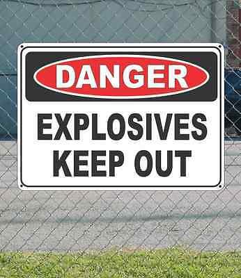 "DANGER Explosives Keep Out - OSHA Safety SIGN 10"" x 14"""