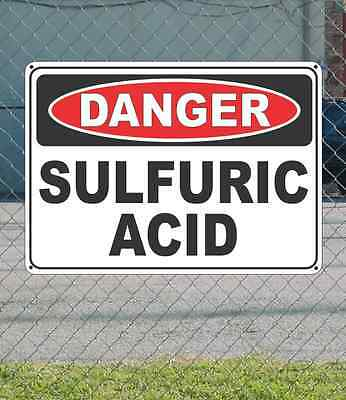 Danger Sulfuric Acid - Osha Safety Sign 10 X 14