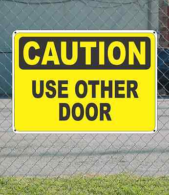"""CAUTION Use Other Door - OSHA Safety SIGN 10"""" x 14"""""""