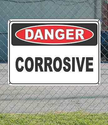 """DANGER Corrosive - OSHA Safety SIGN 10"""" x 14"""""""