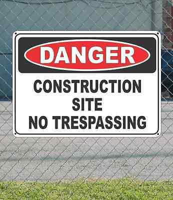 "DANGER construction Site No Trespassing - OSHA Safety 10"" x 14"""