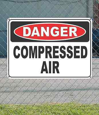 "DANGER Compressed Air - OSHA Safety SIGN 10"" x 14"""