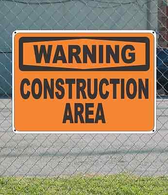 """WARNING Construction Area - OSHA Safety SIGN 10"""" x 14"""""""