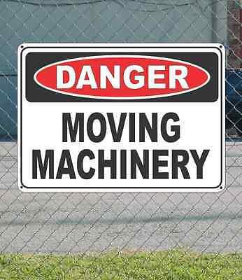 Danger Moving Machinery - Osha Safety Sign 10 X 14