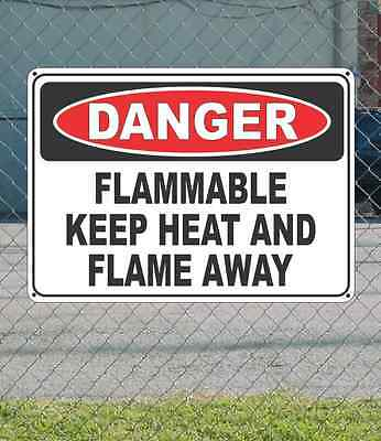 """DANGER Flammable Keep Heat and Flame Away - OSHA Safety SIGN 10"""" x 14"""""""