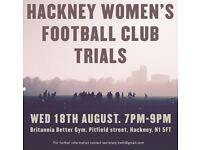Hackney women's football club trials.