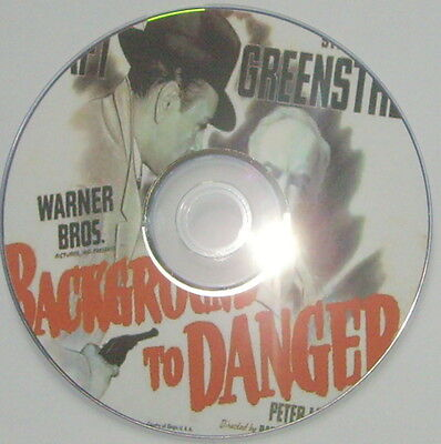 FILM NOIR 136: BACKGROUND TO DANGER 1943 Raoul Walsh, Raft, Greenstreet