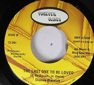 Soul 45 Dionne Warwick - The Last One To Be Loved / People On Forever (Dionne Warwick The Last One To Be Loved)