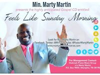 New Gospel Music - Feels Like Sunday Morning - Min Marty Martin