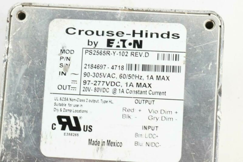 Pack of 1 EATON Crouse-Hinds PS2565RY-Y-102 REV.D LED Light Driver/Power Supply