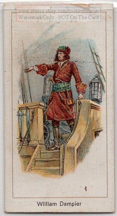 William Dampier Buccaneer Pirate Explorer Sailor Australia 1920s Trade Ad Card