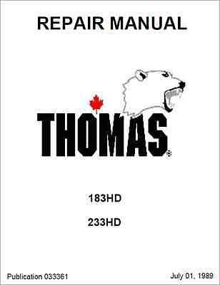 Thomas 183HD 233HD Skid Steer Loader Repair Manual (B343)