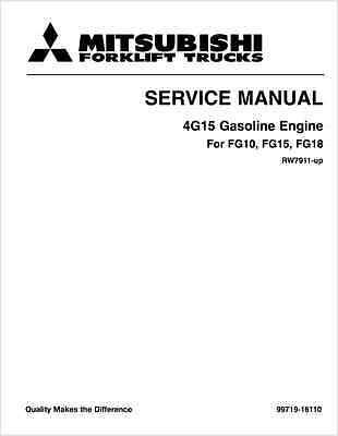 Mitsubishi 4G15 Forklift Gasoline Engine FG10 FG15 FG18 Service Manual (B91)