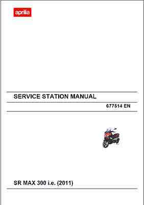 Aprilia SR MAX 300 i.e Service Station Manual 2011 (B21)