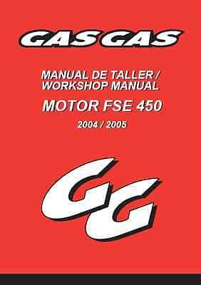 Gas Gas Gasgas FSE450 Motor Workshop Manual 2004-2005 (B217)