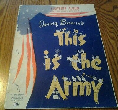 SHEET MUSIC 1945 SOUVENIR ALBUM  IRVING BERLIN'S THIS IS THE ARMY IRVING