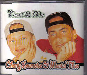 Charly-Lownoise-amp-Mental-Theo-Next-2-Me-cd-maxi-single