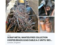 WANTED SCRAP METAL 24/7 ALL LONDON FREE COLLECTION /RUBBISH CLEARANCE