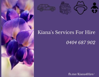 Kiana's Services For hire