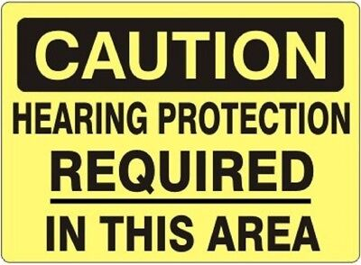 Caution Hearing Protection Sign Safety Osha 10 X 14 .050 Rigid Plastic