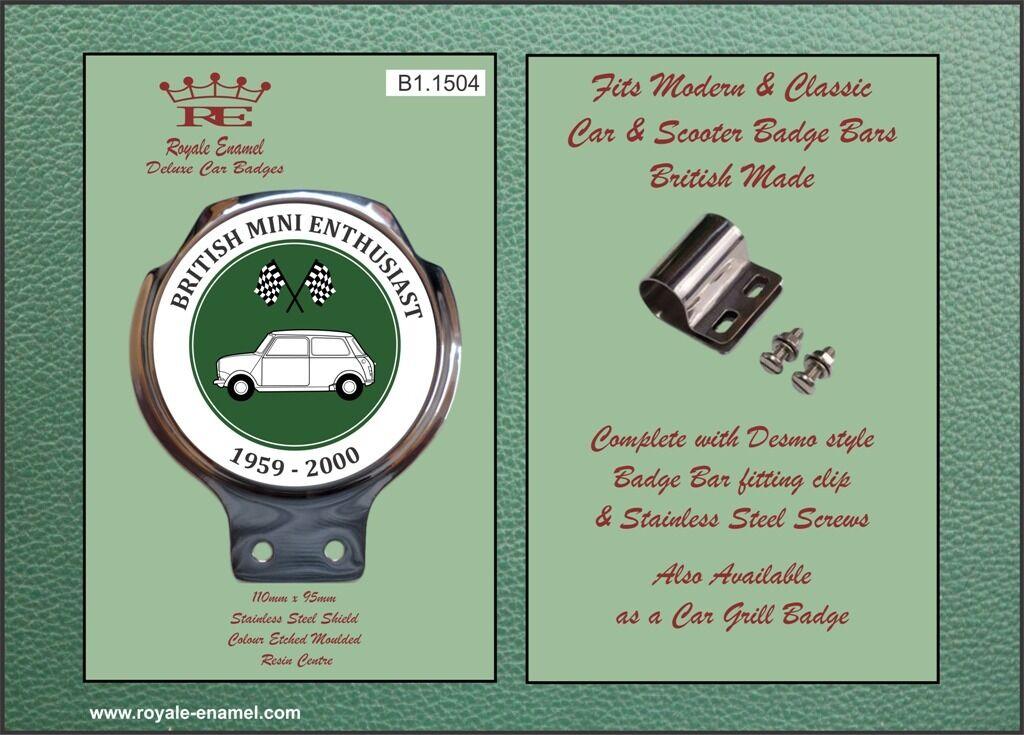 Royale Classic Car Grill Badge B1.1504 BRITISH MINI ENTHUSIAST 1959 to 2000