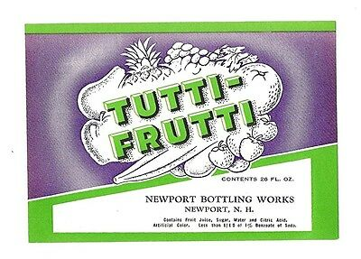Tutti Frutti Soda Bottle Label Newport Bottling N H