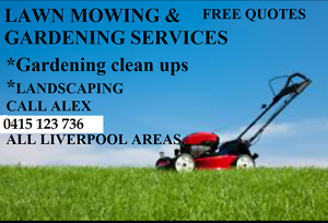 LAWN MOWING AND GARDENING SERVICE LIVERPOOL AREAS Liverpool Liverpool Area Preview