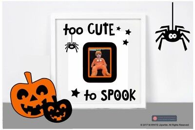 Too Cute to Spook - Sticker for DIY Box Frame - Halloween Sticker ADD OWN PHOTO](Cute Halloween Frames)