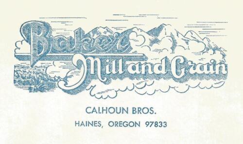 Letterhead-BAKER MILL & GRAIN,Calhoun Bros,Hanes,OR.1974 US.onionskin=melaneybuy
