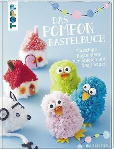 Das Pompon-Bastelbuch - Ina Andresen - ***NEU***