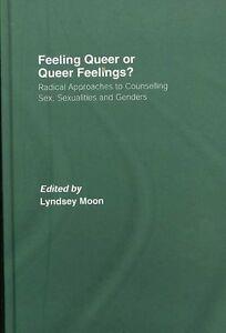 Feeling Queer or Queer Feelings?, Lyndsey Moon