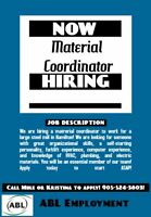 HIRING A MATERIAL COORDINATOR FOR A LARGE STEEL MILL