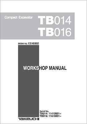 Takeuchi TB014, TB016 Compact Excavator Workshop Manual (B331)