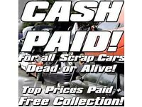 UNBETABLE CASH PRICES PAID FOR ALL UNWANTED SCRAP CARS &. VANS SAME DAY COLLECTION CALL 07850265530