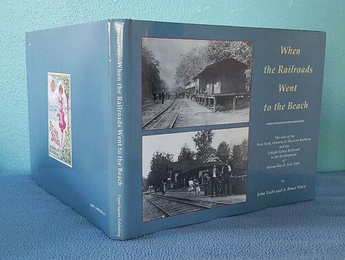 1999 O&W and Lehigh Valley Railroads history Sylvan Beach Syracuse New York