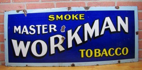 Antique Porcelain SMOKE MASTER WORKMAN TOBACCO Sign 1900s RHTF Cigar Pipe