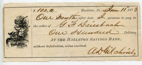 HAZELTON SAVINGS BANK 1 MONTH PROMISSORY NOTE. HAZELTON, PA  JUNE 11,1873 REDUCE