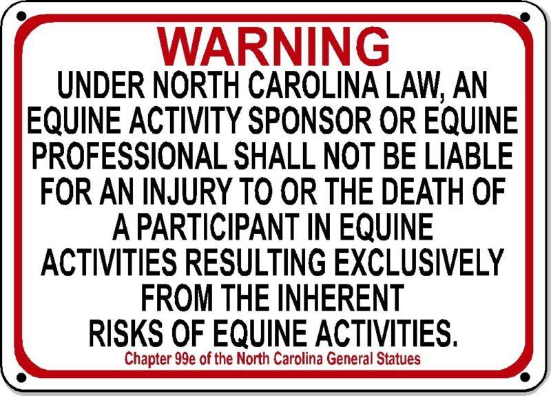 NORTH CAROLINA Equine Sign activity liability warning statute horse barn stable