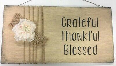 Thankful Grateful Blessed (Grateful Thankful Blessed country hand stenciled wood wall sign w pretty flower)