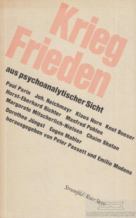 Krieg und Frieden aus psychoanalytischer Sicht: Passett