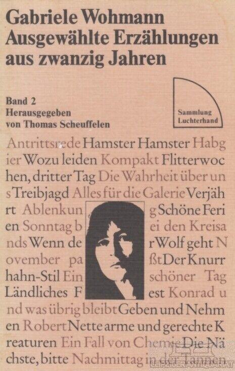 Ausgewählte Erzählungen aus zwanzig Jahren. Band 2: Wohmann, Gabriele