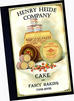 Henry Heide CAKE FANCY BAKING Cookbook 1911 Candy Cookies recipes Almond Paste