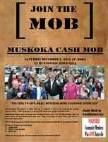 Join the Muskoka Cash Mob on Saturday December 5, 2015 at 12:00