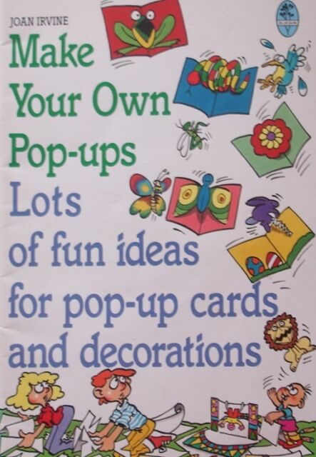 Make Your Own Pop-ups: No. 1 by Joan Irvine (Paperback, 1988)