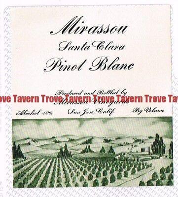 Unused 1940s CALIFORNIA San Jose MIRRASOU SANTA CLARA PINOT BLANC WINE (Pinot Blanc Santa)