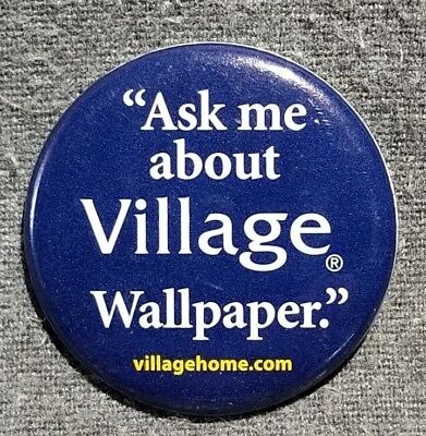 LMH Button Pin VILLAGE WALLPAPER Wall Paper Borders HOME DEPOT Employee Ask Me
