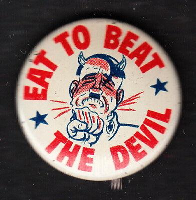 Eat To Beat The Devil HITLER Swastika Satan War Pinback